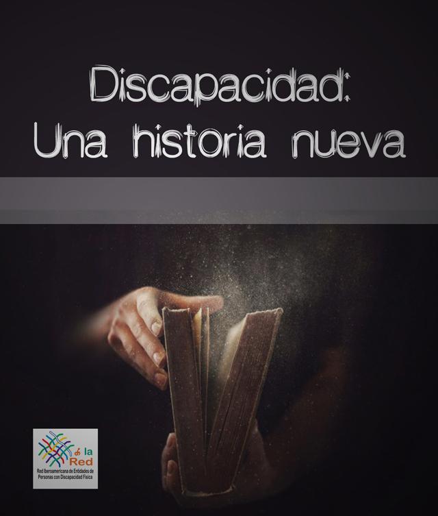 """Iberoamérica: La Red lanza """"Discapacidad: una historia nueva"""""""